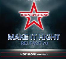 HOT IRON® Release 70 Make It Right