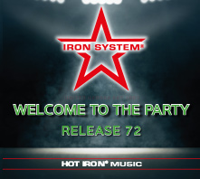 HOT IRON® Release 72 Welcome To The Party