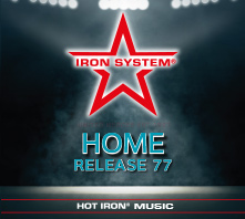 "HOT IRON® Release 77 ""HOME"""