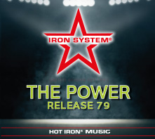 """HOT IRON® Release 79 """"THE POWER"""""""