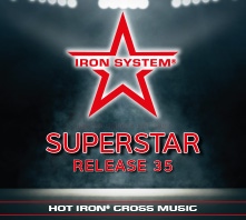 "HOT IRON® CROSS Release 35 ""SUPERSTAR"""