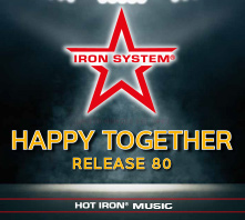 """HOT IRON® Release 80 """"HAPPY TOGETHER"""""""