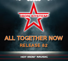 """HOT IRON® Release 82 """"ALL TOGETHER NOW"""""""