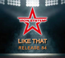"""HOT IRON® Release 84 """"LIKE THAT"""""""
